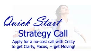 Get clarity, Focus, and next steps to get you unstuck right now! Sign up here: CristyNix.com ~ Soul Purpose Marketing + Business Coach for Women Entrepreneurs!